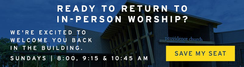 In-person Worship Is Back | Providence Church | Mt. Juliet, TN