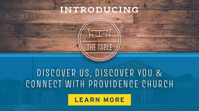 The Table Membership Series | Providence Church Membership | Mt. Juliet, TN